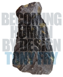 Becoming Human by Design, Paperback Book