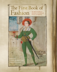 The First Book of Fashion : The Book of Clothes of Matthaeus and Veit Konrad Schwarz of Augsburg, Hardback Book
