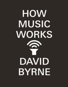 How Music Works, Paperback Book