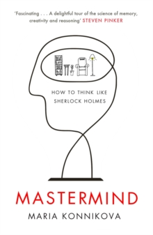 Mastermind : How to Think Like Sherlock Holmes, Paperback Book