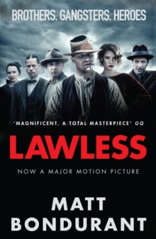 Lawless : Originally Published with the Title 'the Wettest County in the World', Paperback Book