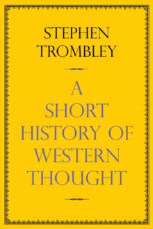 A Short History of Western Thought, Hardback Book