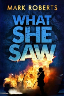 What She Saw : Brilliant Page Turner - A Serial Killer Thriller with a Twist, Paperback Book