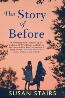 The Story of Before, Paperback Book