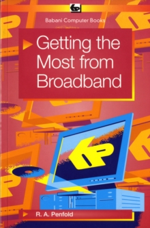Getting the Most from Broadband, Paperback Book
