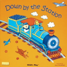 Down by the Station, Board book Book