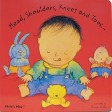 Head, Shoulders, Knees and Toes..., Board book Book