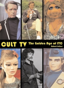 Cult TV : The Golden Age of ITC, Paperback Book