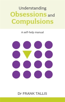 Understanding Obsessions and Compulsions, Paperback Book