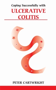 Coping successfully with Ulcerative Colitis, Paperback Book