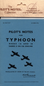 Air Ministry Pilot's Notes : Hawker Typhoon IA and IB, Paperback Book