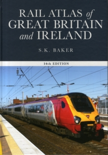 Rail Atlas of Great Britain and Ireland,, Hardback Book