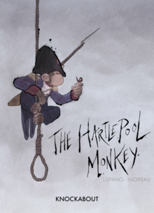 The Hartlepool Monkey, Hardback Book