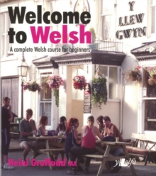 Welcome to Welsh - A Complete Welsh Course for Beginners, Paperback Book