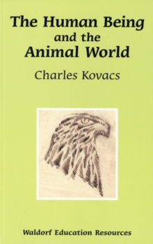 The Human Being and the Animal World, Paperback Book