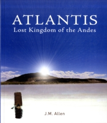 Atlantis : Lost Kingdom of the Andes, Paperback Book
