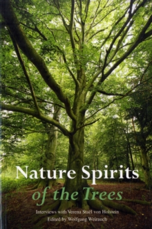 Nature Spirits of the Trees : Interviews with Verena Stael Von Holstein, Paperback Book