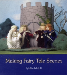 Making Fairy Tale Scenes, Paperback Book