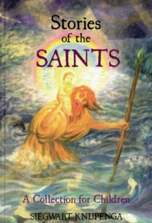 Stories of the Saints : A Collection for Children, Paperback Book