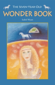 The Seven-year-old Wonder Book, Paperback Book
