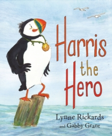 Harris the Hero : A Puffin's Adventure, Paperback Book