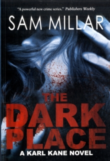 The Dark Place : A Karl Kane Novel, Paperback Book