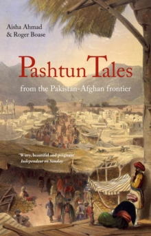 Pashtun Tales : From the Pakistan-Afghan Border, Paperback Book