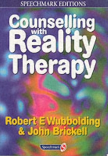 Counselling with Reality Therapy, Paperback Book