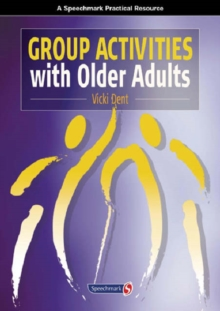Group Activities with Older Adults, Paperback Book