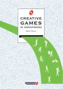 Creative Games in Groupwork, Paperback Book