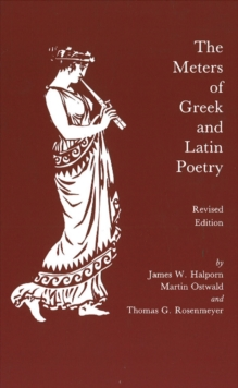 The Meters of Greek and Latin Poetry, Paperback Book