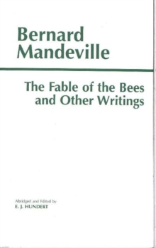 The Fable of the Bees and Other Writings : Publick Benefits', Paperback Book