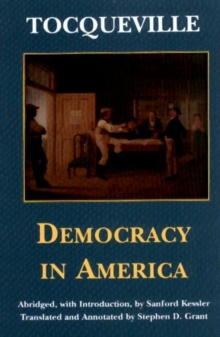 a literary analysis of democracy in america by alexis de tocqueville 'alexis de tocqueville': the first french critic  the name of french nobleman alexis de tocqueville  on his arrival to america, the fact of american democracy's.