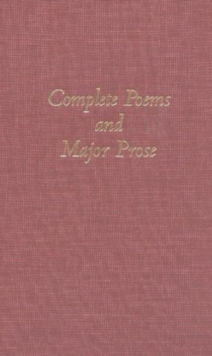 The Complete Poems and Major Prose, Hardback Book