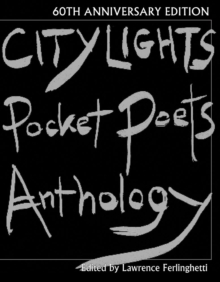 City Lights Pocket Poets Anthology : 60th Anniversary Edition, Hardback Book