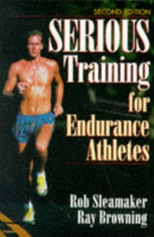 Serious Training for Endurance Athletes 2nd, Paperback Book