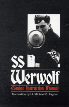 SS Werwolf Combat Instruction Manual, Paperback Book