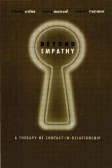 Beyond Empathy : A Therapy of Contact-in Relationships, Hardback Book