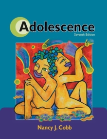 Adolescence : Continuity, Change, and Diversity, Paperback Book