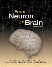 From Neuron to Brain, Hardback Book