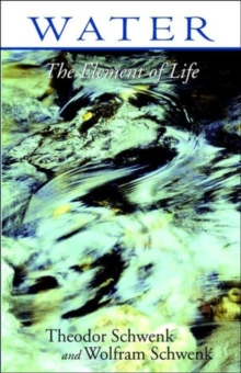 Water : The Element of Life, Paperback Book