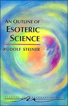 An Outline of Esoteric Science, Paperback Book