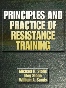 Principles and Practice of Resistance Training, Hardback Book