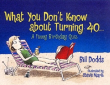 What You Don't Know About Turning 40...., Paperback Book