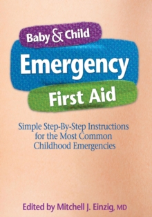 Baby & Child Emergency First Aid, Paperback Book