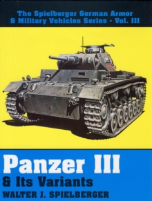 Panzer III and Its Variants, Hardback Book
