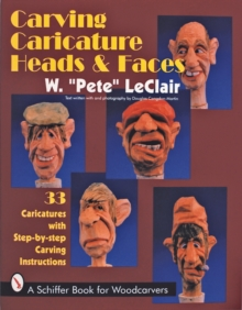 Carving Caricature Heads and Faces, Paperback Book