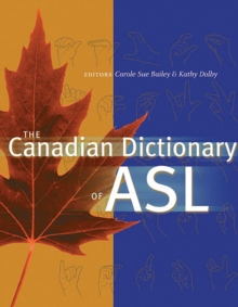 The Canadian Dictionary of ASL, Hardback Book