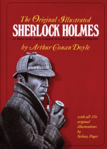 "The Original Illustrated Sherlock Holmes : 37 Short Stories and a Novel from the ""Strand Magazine"", Hardback Book"