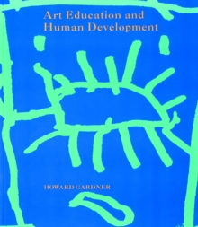 Art Education and Human Development, Paperback Book